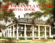 LOUISIANA PLANTATION COLORING BOOK, THE