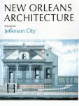 NEW ORLEANS ARCHITECTURE Volume VII: Jefferson City