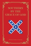 SOUTHERN BY THE GRACE OF GOD  epub Edition