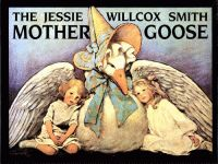 JESSIE WILLCOX SMITH MOTHER GOOSE, THE
