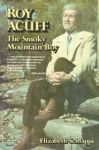 ROY ACUFF: The Smoky Mountain Boy