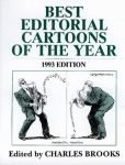 BEST EDITORIAL CARTOONS OF THE YEAR - 1993 Edition