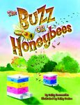 BUZZ ON HONEYBEES, THE
