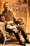THE INCREDIBLE YANQUI:  The Career of Lee Christmas