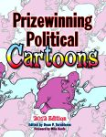 PRIZEWINNING POLITICAL CARTOONS  2012 Edition