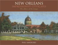 NEW ORLEANS IMPRESSIONIST CITYSCAPES