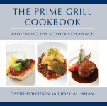 PRIME GRILL COOKBOOK, THE  Redefining the Kosher Experience