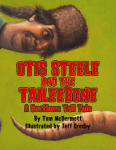 OTIS STEELE AND THE TAILEEBONEA Southern Tall Tale