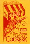 Mme. Bégué's Recipes of Old New Orleans Creole Cookery