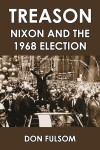 TREASON  Nixon and the 1968 Election