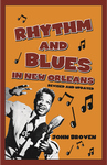 RHYTHM AND BLUES IN NEW ORLEANS- 3rd Edition Revised and Updated epub Edition