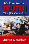 IT'S TIME FOR THE TRUTH! The JFK Cover-Up