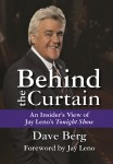 BEHIND THE CURTAIN An Insider's View of Jay Leno's Tonight Showepub Edition