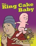 KING CAKE BABY, THE