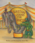 GASTON® JOINS THE CIRCUS  Hardcover Edition