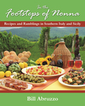 IN THE FOOTSTEPS OF NONNA  Recipes and Ramblings in Southern Italy and Sicily
