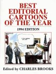 BEST EDITORIAL CARTOONS OF THE YEAR - 1994 Edition