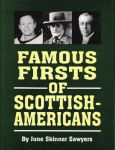 FAMOUS FIRSTS OF SCOTTISH-AMERICANS