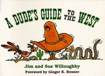 DUDE'S GUIDE TO THE WEST, A