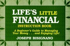 LIFE'S LITTLE FINANCIAL INSTRUCTION BOOK