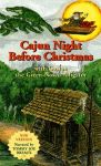 CAJUN NIGHT BEFORE CHRISTMAS®/ GASTON® THE GREEN-NOSED ALLIGATOR AUDIOCASSETTE