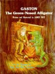 GASTON THE GREEN NOSED ALLIGATOR2nd Edition