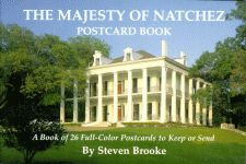 MAJESTY OF NATCHEZ POSTCARD BOOK, THE