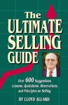 ULTIMATE SELLING GUIDE, THE