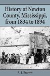 HISTORY OF NEWTON COUNTY FROM 1834-1894