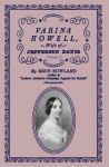 VARINA HOWELL: Wife of Jefferson Davis Volume II
