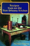 RECIPES FROM AN OLD NEW ORLEANS KITCHEN