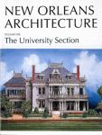 NEW ORLEANS ARCHITECTURE Volume VIII: The University Section