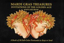 MARDI GRAS TREASURES: Invitations of the Golden Age Postcard Book