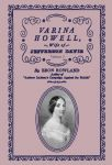VARINA HOWELL: Wife of Jefferson Davis Volume I
