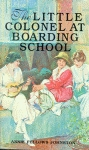 LITTLE COLONEL AT BOARDING SCHOOL