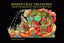 MARDI GRAS TREASURES: Float Designs of the Golden Age Postcard Book