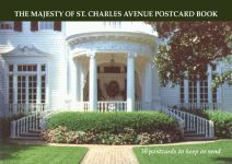 MAJESTY OF ST. CHARLES AVENUE POSTCARD BOOK, THE