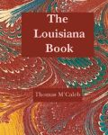 LOUISIANA BOOK, THE