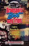 BRANSON'S BEST DAY TRIPS: A Guide to Discovering the Best of Branson & Ozark Mountain Country, Second Edition