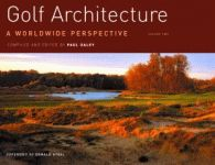 GOLF ARCHITECTURE:A Worldwide Perspective Volume Two