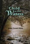 CHILD TO THE WATERS