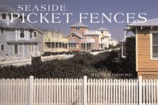 SEASIDE PICKET FENCES
