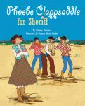 PHOEBE CLAPPSADDLE FOR SHERIFF