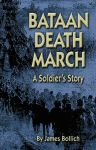 BATAAN DEATH MARCH: A Soldier's Story