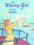 WAVING GIRL, THE