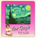 VAN GOGH FOR KIDS  2nd Edition