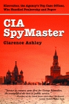 CIA SPYMASTER  George Kisevalter: The Agency's Top Case Officer Who Handled Penkovsky and Popov