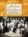 JOURNEY OF THE ITALIANS IN AMERICA, THE