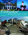 VANISHED MISSISSIPPI GULF COAST