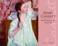 MARY CASSATT  Impressionist Painter